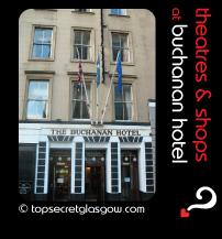 Top Secret Glasgow Quote bubble showing hotel exterior. Caption: theatres & shops