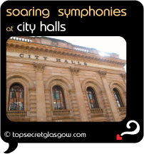 Top Secret Glasgow Quote Bubble showing exterior of building in sun. Caption: soaring symphonies