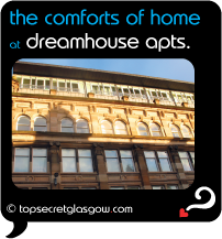 Top Secret Glasgow Quote Bubble showing apartment exterior in sun. Caption: the comforts of home