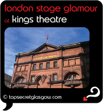 Top Secret Glasgow Quote Bubble showing exterior, in sun. Caption: london stage glamour