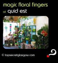 glasgow quid est magic floral fingers