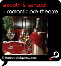 glasgow smooth and sensual at romantic pre-theatre