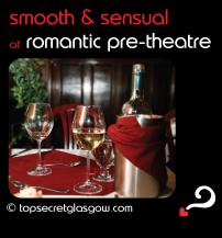 glasgow smooth and sensual at romantic pre-theatre