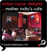 Top Secret Glasgow Quote Bubble showing interior dining room. Caption: indian tapas delights