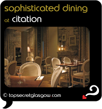 Top Secret Glasgow Quote Bubble showing dining room interior. Caption: sophisticated dining