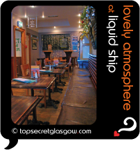 Top Secret Glasgow Quote Bubble showing interior of bar and eating area. Caption: lovely atmosphere