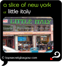 Top Secret Quote Bubble in black, with photo of exterior of Little Italy, guests sitting in window.  Caption: 'a slice of new york'