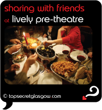 glasgow sharing with friends at lively pre-theatre