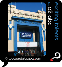 Top Secret Quote Bubble, exterior of O2 ABC in sun. Caption: exciting talents