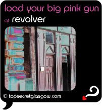 Lozenge with photo of exterior of Revlover entrance, with acid colour effect. Caption: 'load your big pink gun '