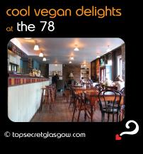 Top Secret Glasgow Quote Bubble showing calm interior of bar. Caption: cool vegan delights